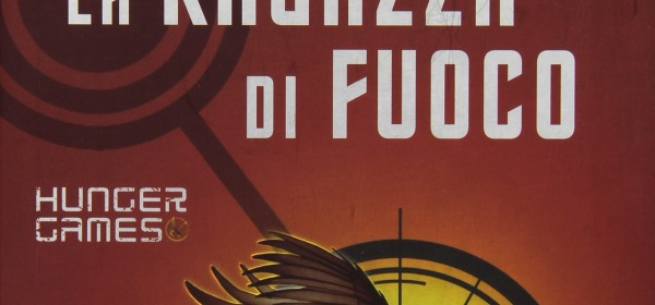 The Hunger Games La Ragazza di Fuoco